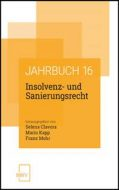 Insolvenz- und Sanierungsrecht - Jahrbuch 2016 (NWV Verlag)