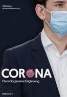 Corona – Chronologie einer Entgleisung