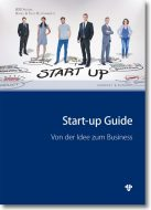Start-up Guide – Von der Idee zum Business
