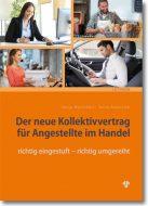 Der neue Kollektivvertrag für Angestellte im Handel