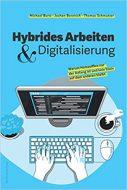 """""""Hybrides Arbeiten & Digitalisierung"""""""
