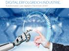 Industrie präsentiert Aktionsplan für digitales Österreich 2030+